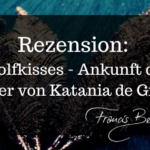 Rezension: Wolfkisses von Katania de Groot